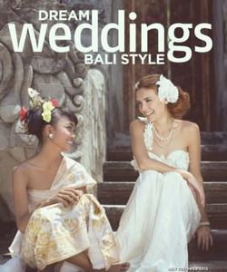 Dream Weddings Bali Style