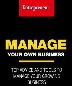 Entrepreneur: Manage your own Business