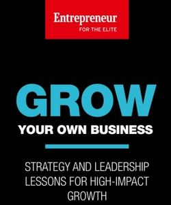 Entrepreneur: Grow your Own Business