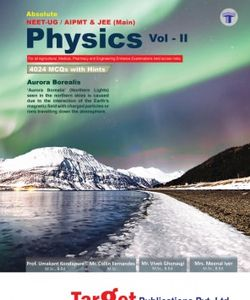 Absolute NEET - UG / AIPMT AND JEE (MAIN) Physics, Volume - II