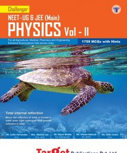 Challenger NEET - UG & JEE (Main) PHYSICS Volume - II
