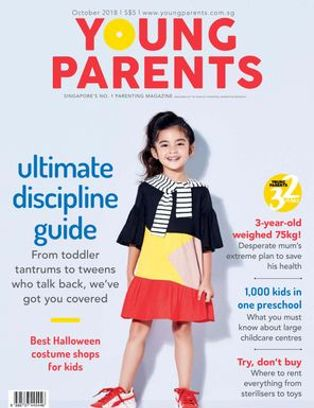 Young Parents Singapore Magazine October 2018 Issue Get Your