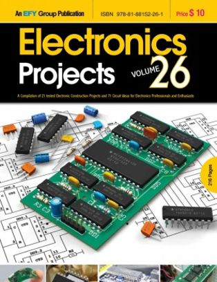 electronics projects volume 26 magazine get your digital subscriptionelectronics projects volume 26 volume 26