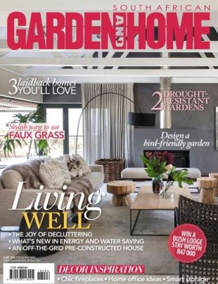 South African Garden And Home Magazine June 2018 Issue Get Your