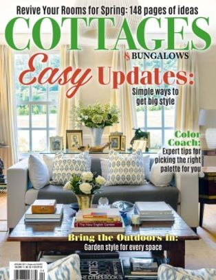 Cottages And Bungalows Magazine April May 2017 Issue Get Your Digital Copy