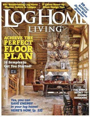 Log Home Living Magazine February 2017 Issue U2013 Get Your Digital Copy