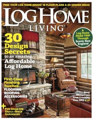Log Home Living Magazine August 2017 Issue Get Your Digital Copy