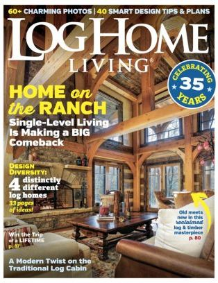 Log Home Living Magazine March 2018 Issue U2013 Get Your Digital Copy