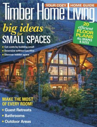 Gentil Timber Home Living Magazine May   June 2018 Issue U2013 Get Your Digital Copy