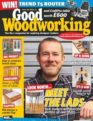Good Woodworking Magazine April 2015 Issue Get Your Digital Copy