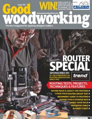 Good Woodworking Magazine Special Issue 2016 Issue Get Your