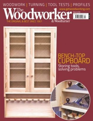 The Woodworker Magazine March 2018 Issue Get Your Digital Copy