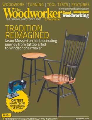 The Woodworker Magazine November 2018 Issue Get Your Digital Copy