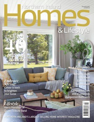 northern ireland homes amp lifestyle magazine march april 2017