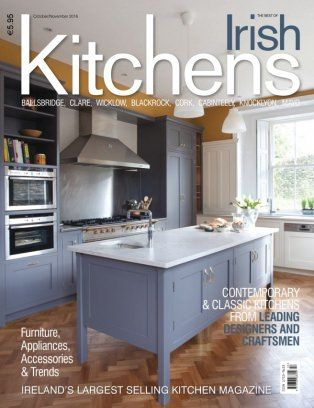 best of irish kitchens magazine october november 2016 issue get