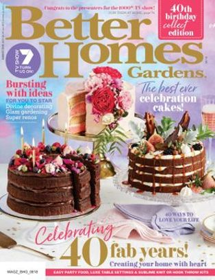 Better Homes U0026amp; Gardens Australia Magazine August 2018 Issue U2013 Get Your  Digital Copy